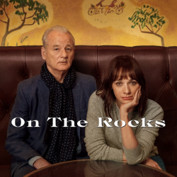 On the Rocks – Official Trailer