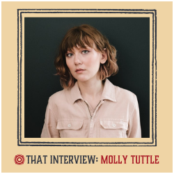 That Interview Feat. Molly Tuttle