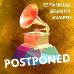 POSTPONED: 63rd Annual Grammy Awards Pushed Back 6 Weeks