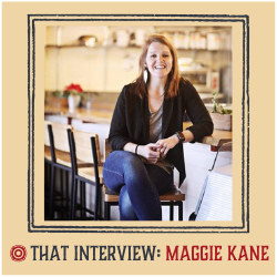 That Interview Feat. Maggie Kane