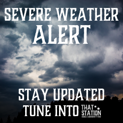 SEVERE WEATHER ALERT STAY UPDATED WITH THAT STATION